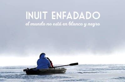 Inuit enfadado documental